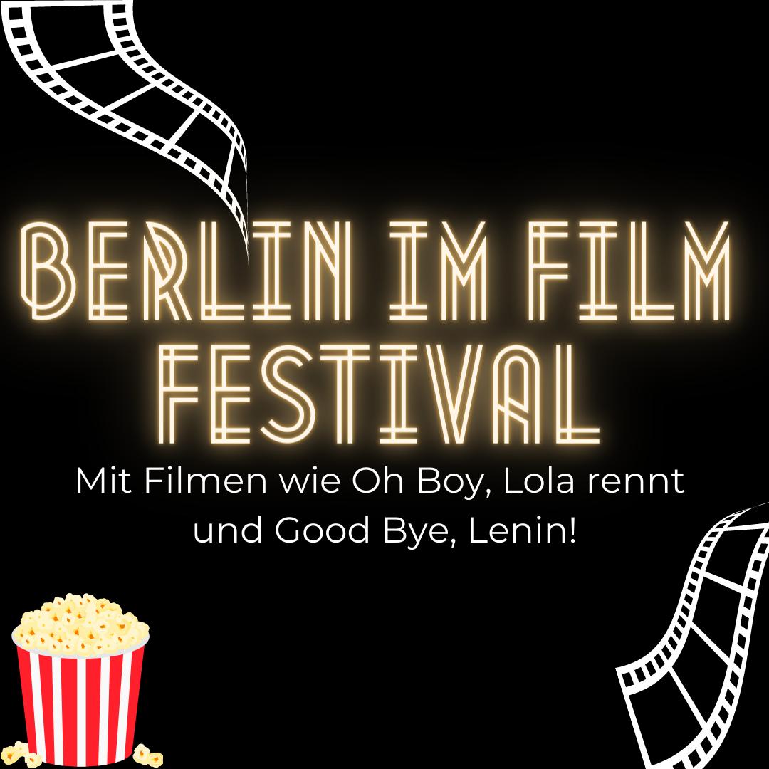 """Einladung zur Eröffnung vom """"Berlin im Film -Festival"""" am 11. September 2021"""