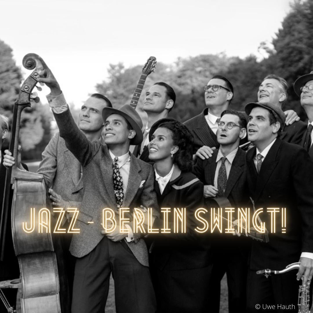 JAZZ - Berlin Swingt!
