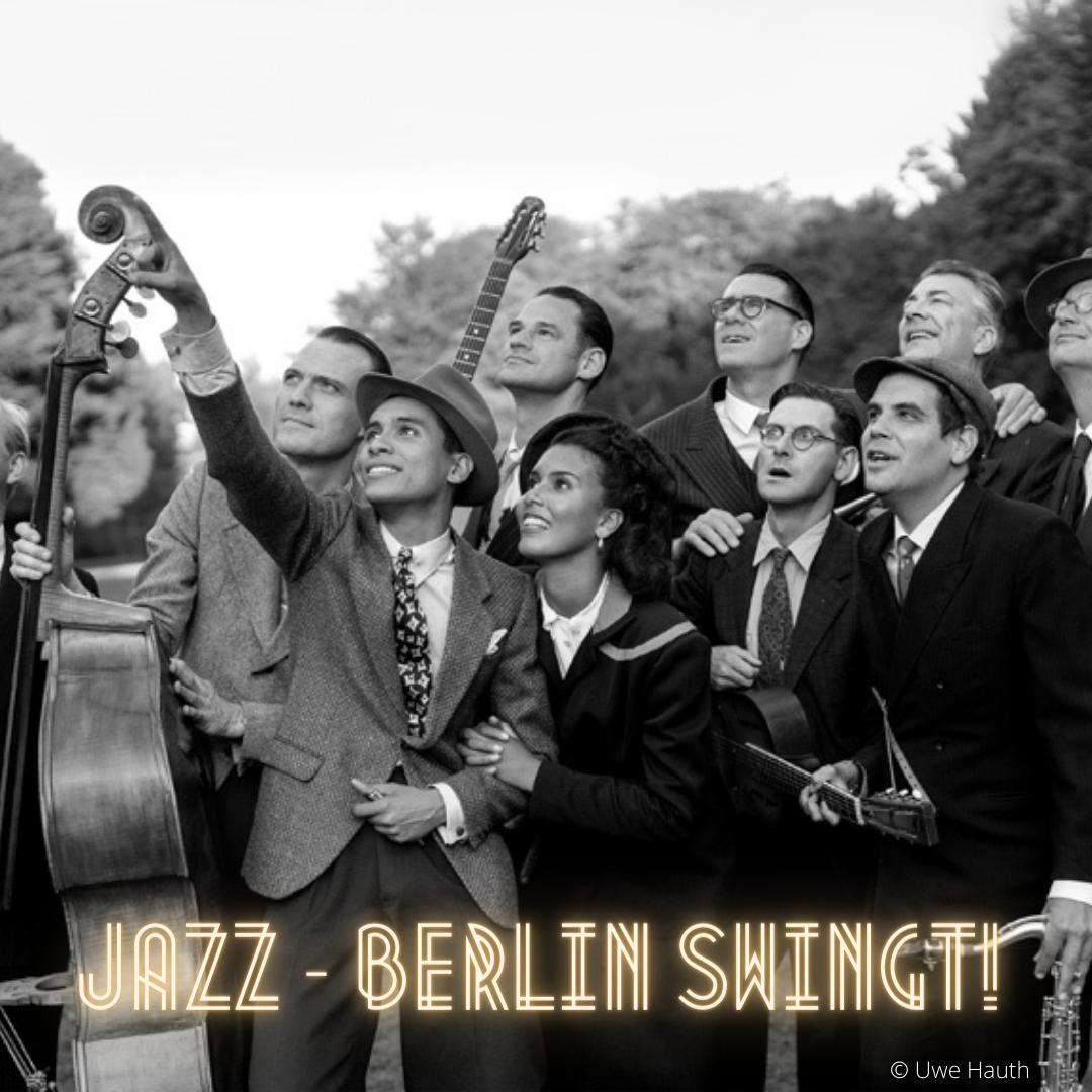 JAZZ – Berlin Swingt!